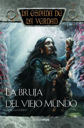 La bruja del Viejo Mundo por Terry Goodkind