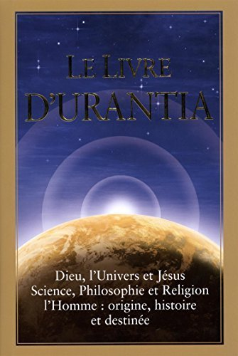 Le Livre d'Urantia (French Edition) (French) Hardcover July 14, 2014