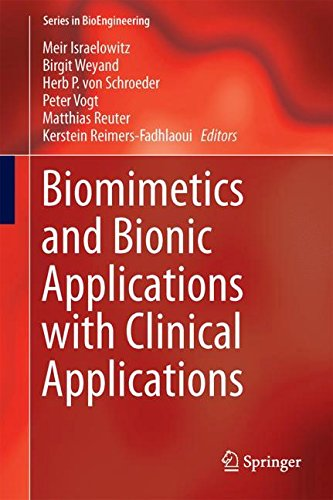 Biomimetics and Bionic Applications with Clinical Applications (Series in BioEngineering)