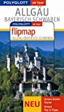 Polyglott on tour Reiseführer - Allgäu/Bayrisch Schwaben, mit Flipmap - Christine Rettenmeier, Elke Homburg