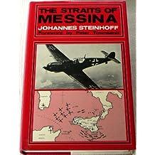 Straits of Messina by Johannes Steinhoff (1971-10-04)