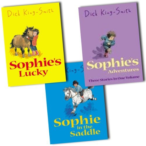 dick-king-smith-3-books-collection-pack-set-rrp-1697-sophie-in-the-saddle