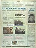 VOIX DU NORD (LA) [No 13527] du 05/01/1988 - EDOUARD BALLADUR A L'HEURE DE VERITE - PRESIDENTIELLES - LA TREVE EST FINIE - LE GRAND PERIPLE DES GALAPAGOS - LA MORT DE LILY LASKINE - LE JOURNALISTE ALAIN GUILLOT - 10 ANS DE PRISON - CONDAMNE POUR ESPIONNAGE - LES SPORTS - PARIS-DAKAR - L'OMBRE DES KURDES - ATTENTAT CONTRE UN AVION EN TURQUIE - ISRAEL - TOUJOURS LA TENSION -...