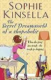 The Secret Dreamworld Of A Shopaholic: (Shopaholic Book 1)