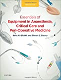 #3: Essentials of Anaesthetic Equipment, 5e