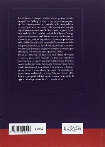 scaricare ebook gratis Schema therapy. La terapia cognitivo-comportamentale integrata per i disturbi della personalità PDF Epub