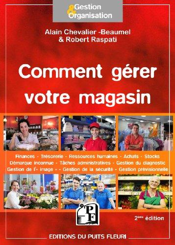 Comment gérer votre magasin par Robert Raspati, Alain Chevalier-Beaumel