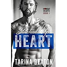 Stitched Up Heart (Combat Hearts Book 1) (English Edition)