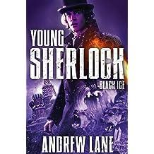 Black Ice (Young Sherlock Holmes) by Andrew Lane (19-Jun-2014) Paperback