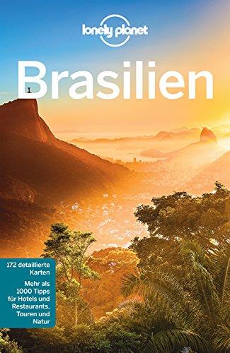 Lonely Planet Reiseführer Brasilien: mit Downloads aller Karten (Lonely Planet Reiseführer E-Book)