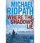WHERE THE SHADOWS LIE BY (RIDPATH, MICHAEL) PAPERBACK
