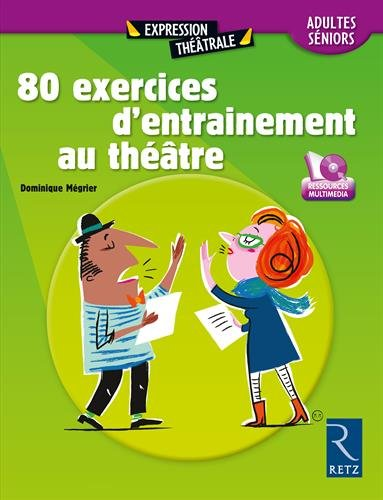 80 exercices d'entraînement au théâtre (+ DVD)