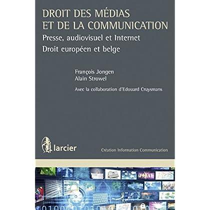 Droit des médias et de la communication: Presse, audiovisuel et Internet