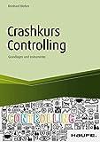Crashkurs Controlling: Grundlagen und Instrumente (Haufe Fachbuch 11428)