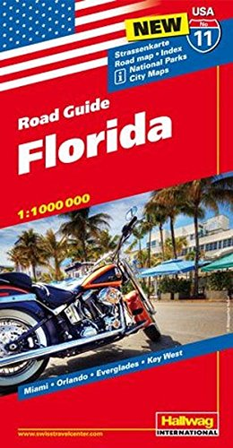 Hallwag USA Road Guide 11. Florida 1 : 1 000 000: Straßenkarte. Road map. Index. National Parks. City Maps: Miami, Orlando, Everglades, Key West (Hallwag Strassenkarten)