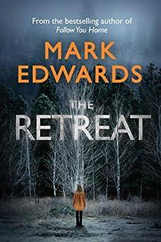 The Retreat (English Edition) van [Edwards, Mark]