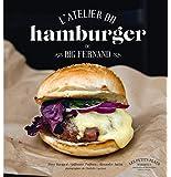 L'atelier du hamburger de Big Fernand