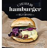 L'atelier du hamburger de Big Fernand de Steve Burggraf