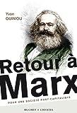 Retour à Marx - Pour une société post-capitaliste