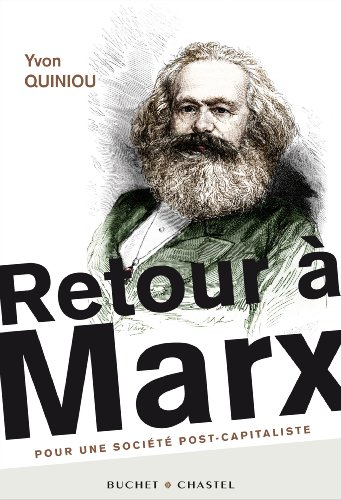Retour  Marx : Pour une socit post-capitaliste