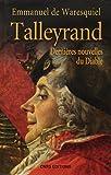 Talleyrand : Dernières nouvelles du Diable
