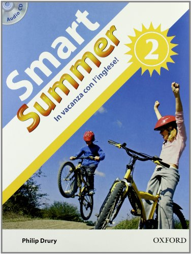 Smart summer. Per la Scuola media: 2