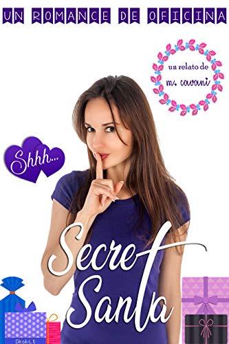 Secret Santa: Un romance de oficina por M. Cavani