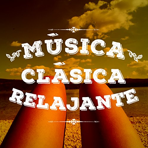 Música Clásica: Relajante de Various artists en Amazon