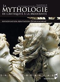 La mythologie de l'Antiquité à la modernité par Jean-Pierre Aygon