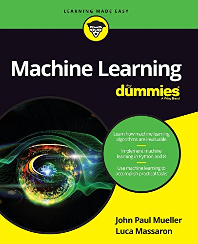Machine Learning For Dummies por John Paul Mueller