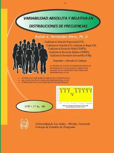 Descargar Libro VARIABILIDAD ABSOLUTA Y RELATIVA EN DISTRIBUCIONES DE FRECUENCIAS de Rafael Hernandez-Nieto