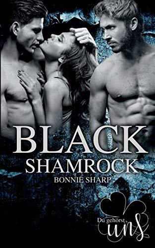 Black Shamrock: Du gehörst uns