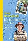 Ich bin da noch mal hin: Mit Gott und Hape auf dem Jakobsweg - Anne Butterfield