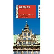 GO VISTA: Reiseführer Bremen: Mit Faltkarte und 3 Postkarten