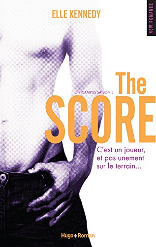 Off-campus Saison 3 The score