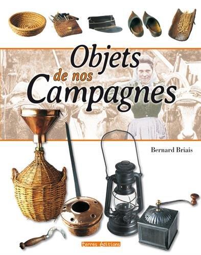 Objets de nos campagnes par Bernard Briais