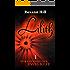Lilith. Für ein Ende der Ewigkeit (Lilith-Saga 1)