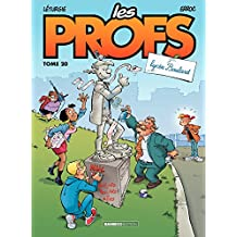Les Profs - Tome 20 - Lycée Boulard !