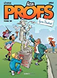 Les Profs - Tome 20 - Lycée Boulard ! (French Edition)