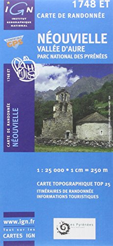 Neouvielle/Vallee d'Aure/PNR des Pyrenees GPS: IGN.1748ET (Top 25 & série bleue - Carte de randonnée) por IGN