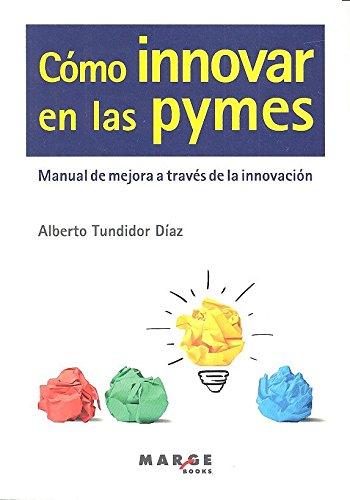 Como innovar en las pymes (Gestiona)