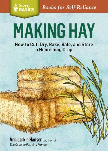 Making Hay (Storey Basics) by Ann Larkin Hansen (2014-04-01)