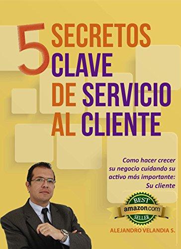 Ebooks 5 Secretos Clave de Servicio al Cliente Descargar PDF