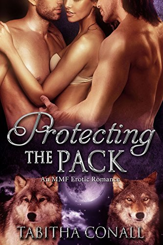 Protecting the Pack, An MMF Erotic Romance (Marysburg Wolves Book 1) (English Edition) eBook: Tabitha Conall: Amazon.es: Tienda Kindle