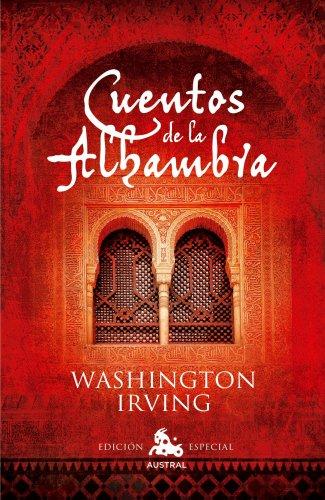 Cuentos de la Alhambra (AUSTRAL EDICIONES ESPECIALES) por Washington Irving