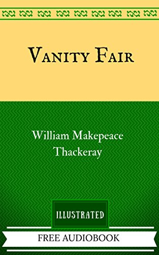 vanity-fair-by-william-makepeace-thackeray-illustrated-english-edition