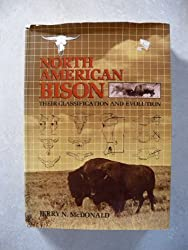 The North American Bison: Their Classification & Evolution