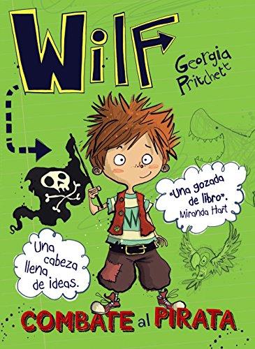 Wilf combate al pirata. Libro 2 (Literatura Infantil (6-11 Años) - Narrativa Infantil)