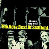 Thank U Very Much - The Very Best Of The Scaffold