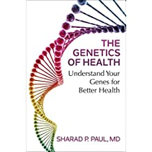 The Genetics of Health: Understand Your Genes for Better Health (English Edition)